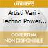 Artisti Vari - Techno Power Vol.2