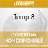 JUMP 8
