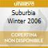 Suburbia Winter 2006
