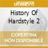 HISTORY OF HARDSTYLE 2