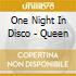 One Night In Disco - Queen