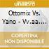 Ottomix Vs. Yano - Vv.aa. - (2 Cd)