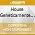 HOUSE GENETICAMENTE MODIFICATA VOL. 3