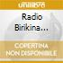 RADIO BIRIKINA GOLD