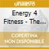 Energy 4 Fitness - The Fabulous 60/s