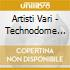 Artisti Vari - Technodome 15