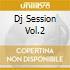 DJ SESSION VOL.2