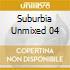 SUBURBIA UNMIXED 04