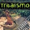 Tribalismo 10 (2 Cd)