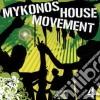 Mykonos House Movement Vol.4