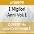 I MIGLIORI ANNI VOL.1
