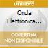 ONDA ELETTRONICA 7
