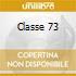 CLASSE 73