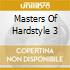 Masters Of Hardstyle 3