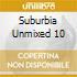 SUBURBIA UNMIXED 10