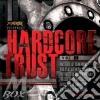 HARDCORE TRUST 01