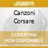 CANZONI CORSARE