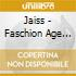 JAISS - FASCHION AGE VOL.1