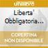 LIBERTA' OBBLIGATORIA (2CD)