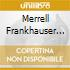 Merrell Frankhauser & Friends - Live On Maui & California