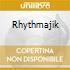 RHYTHMAJIK