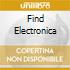 FIND ELECTRONICA