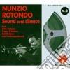 Nunzio Rotondo - Sound And Silence