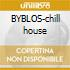 BYBLOS-chill house