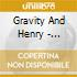 Gravity And Henry - Sputnik:travelling Companion