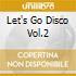 LET'S GO DISCO VOL.2