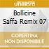 BOLLICINE SAFFA REMIX 07