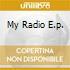 MY RADIO E.P.