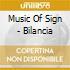 MUSIC OF SIGN - BILANCIA