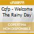 Cqfp - Welcome The Rainy Day
