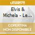 Elvis & Michela - Le Cantano Cosi'
