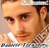 Daniele Tarantino - Io Cantero'