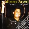 Mimmo Arceri - Canta Adamo