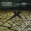 I Fluxer - L'avvento