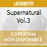 SUPERNATURAL VOL.3 - SOUND OF S.TROPEZ