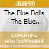 The Blue Dolls - The Blue Dolls