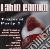LATIN COMBO TROPICAL PARTY 1