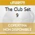 THE CLUB SET 9
