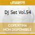DJ SET  VOL.54