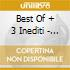 BEST OF + 3 INEDITI - VIVERE (CD + DVD)