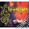 Artisti Vari - Taranta Nights 2 A.v. 2cd 09