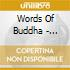 Words Of Buddha - United Peace Voices