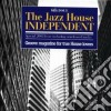 THE JAZZ HOUSE INDEPENDENT 6TH ISSUE
