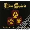 Wine Spirit - Trhee Of A Kind