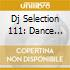DJ SELECTION 111: DANCE INVASION 31