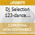 DJ SELECTION 123-DANCE INVASION VOL.34